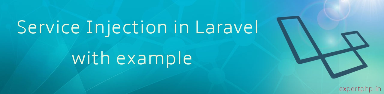 Laravel 5.2 - Service Injection in view template with example