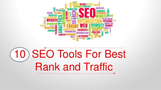 Top 10 SEO Tools For Best Rank and Traffic