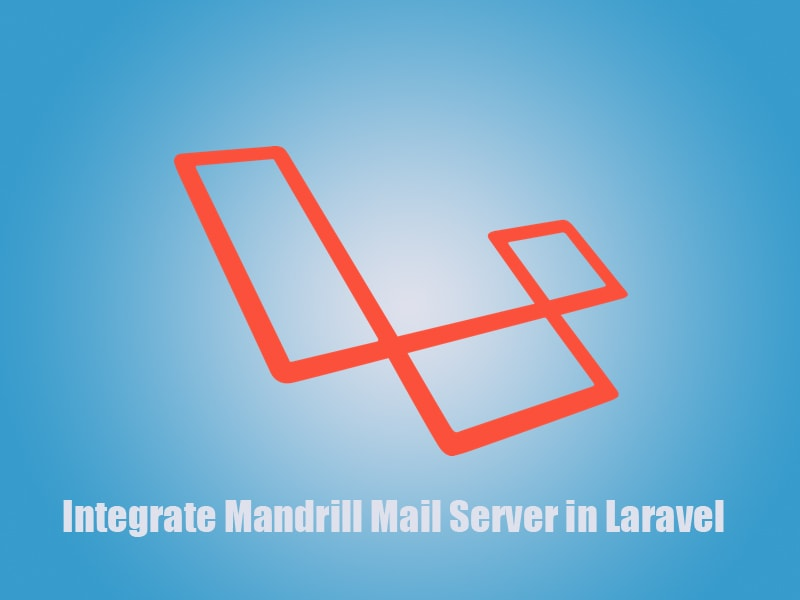 How to integrate Mandrill mail server in Laravel
