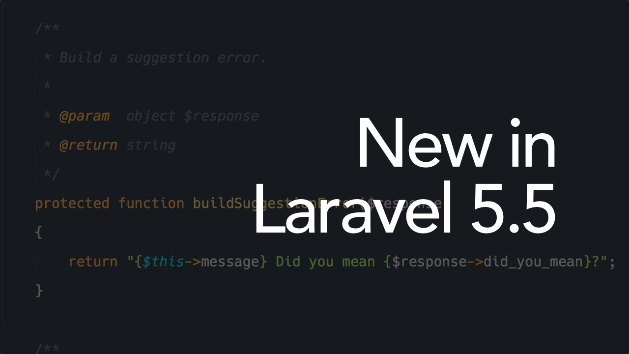 What are the new features in Laravel 5.5