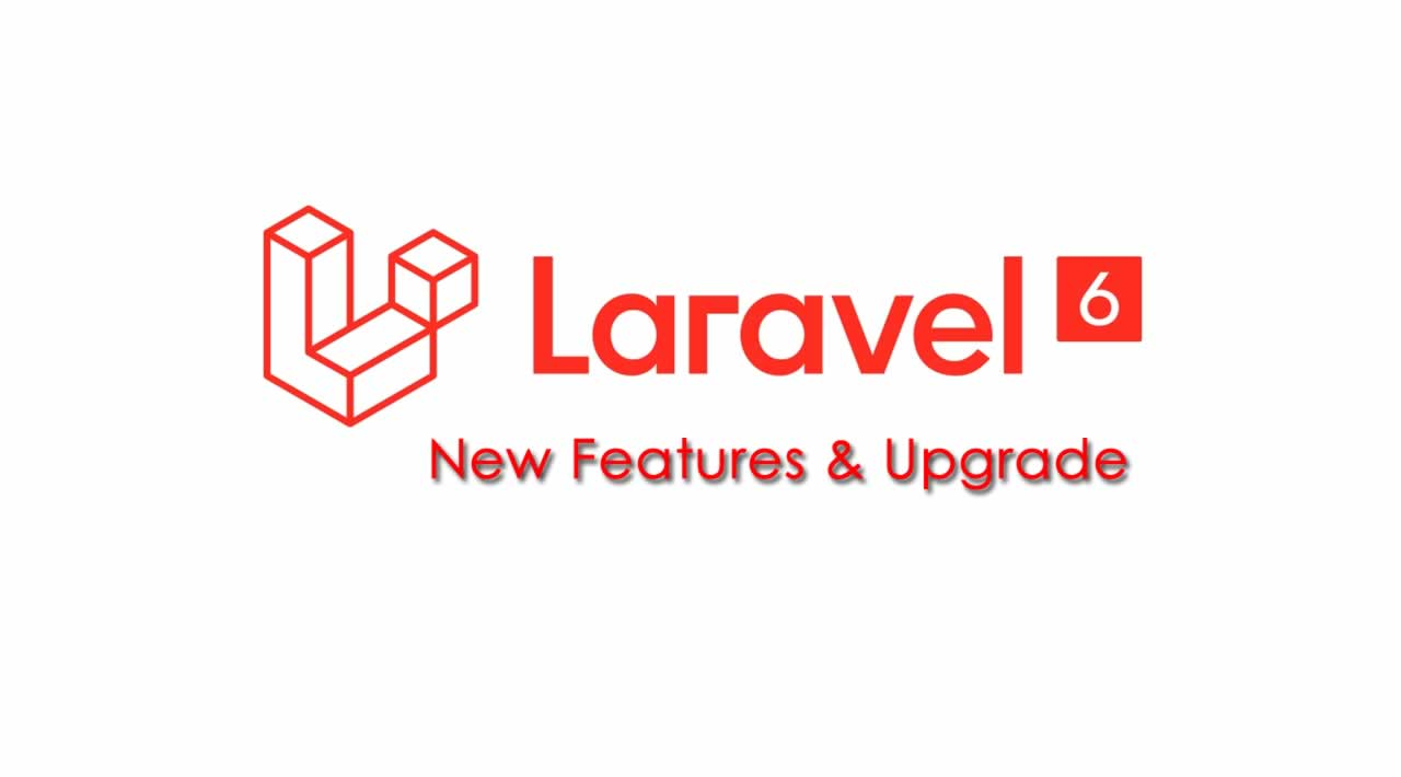 What's New features and improvements in Laravel 6
