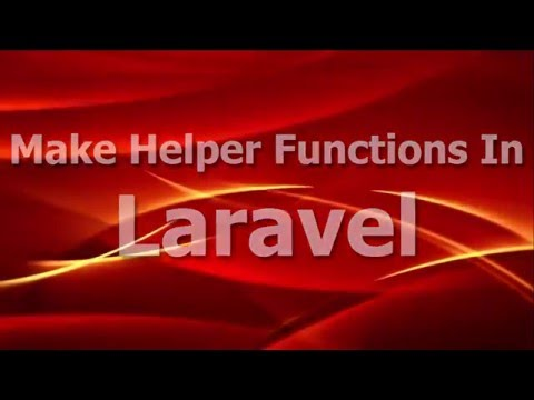 How to create custom helper functions in Laravel 5?