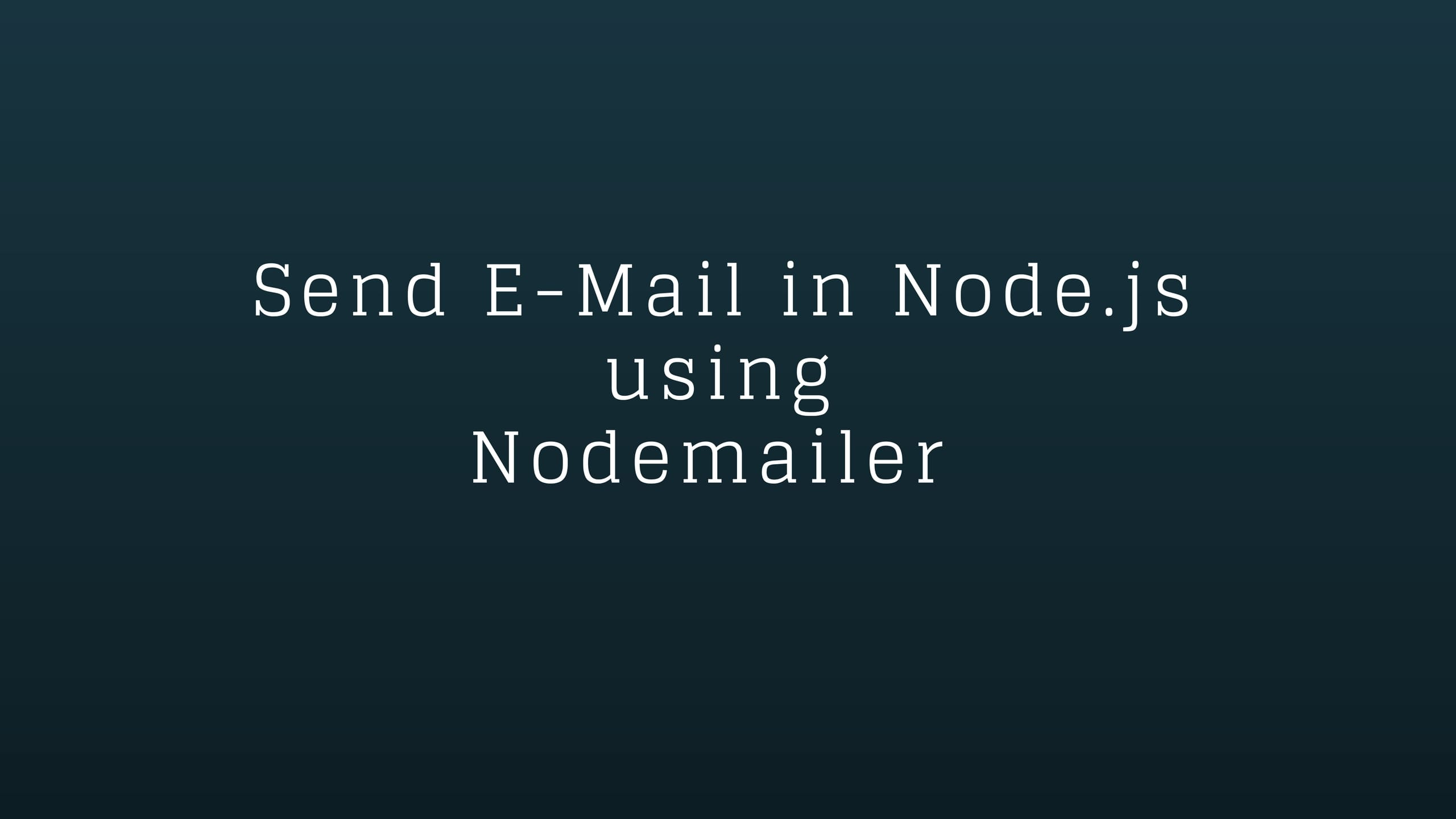 How To send emails using Node js with Nodemailer npm
