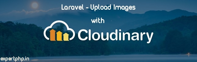 Laravel 5 cloudinary upload file and images with example