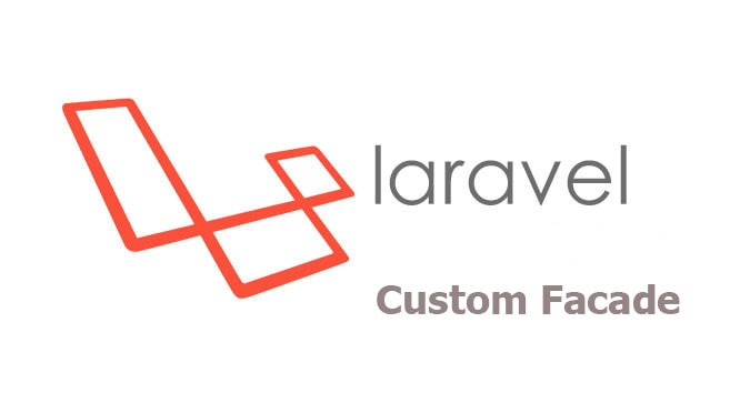 How to create custom facade in laravel 5.2
