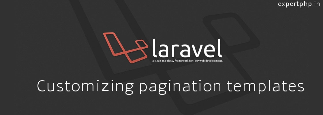 Laravel 5.3 - Customizing pagination templates with example